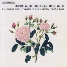 Fartein Valen: Complete Orchestra Works Vol 2: Symphony No. 2 & No. 3; An Die Hoffnung; Epithalamion; Nenia