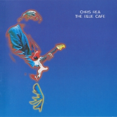 Chris Rea (Крис Ри): The Blue Cafe