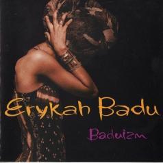 Erykah Badu (Эрика Баду): Baduizm