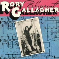 Rory Gallagher (Рори Галлахер): Blueprint