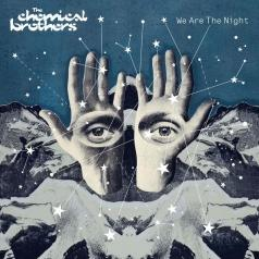 The Chemical Brothers: We Are The Night