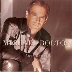 Michael Bolton (Майкл Болтон): Love Songs