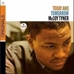 McCoy Tyner (Маккой Тайнер): Today And Tomorrow