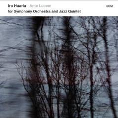Iro Haarla Quintet & Orchestra (Иро Хаарла): Iro Haarla Quintet & Orchestra: Ante Lucem