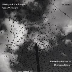 Ensemble Belcanto (Ансабль Бельканто): Hildegard Von Bingen: Ordo Virtutum