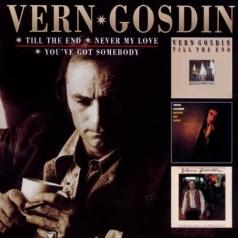 Vern Gosdin (Вернон Госдин): Till The End & Never My L