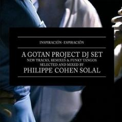 Gotan Project (Готан Проджект): Inspiration - Espiration