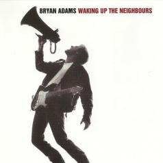 Bryan Adams (Брайан Адамс): Waking Up The Neighbours