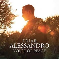 Friar Alessandro (Фриар Александро): Voice Of Peace