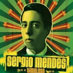 Sergio Mendes (Сержио Мендес): Timeless