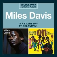 Miles Davis (Майлз Дэвис): In A Silent Way / On The Corner