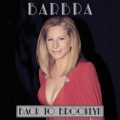 Barbra Streisand (Барбра Стрейзанд): Back To Brooklyn
