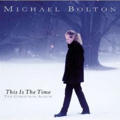 Michael Bolton (Майкл Болтон): This Is The Time