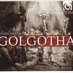 Martin, Franck (1890-1974)/Golgotha/Soloists/ Cappella Amsterdam /Estonian Philharmonic Chamber Choir/Daniel Reus