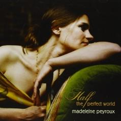 Madeleine Peyroux (Мадлен Пейру): Half The Perfect World
