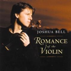 Joshua Bell (Джошуа Белл): Romance Of The Violin