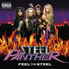 Steel Panther (СтальнаяПантера): Feel The Steel