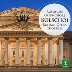 Александр Лазарев: Bolschoi - Russian Opera Choruses