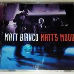 Matt Bianco (Матт Бианко): Matt's Moods