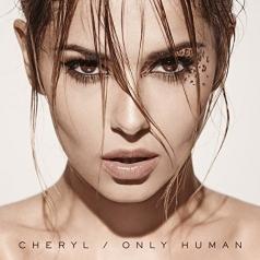 Cheryl (Шерил): Only Human