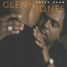 Glenn Jones: Feels Good