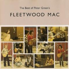 Fleetwood Mac (Флитвуд Мак): The Best Of Peter Green'S Fleetwood Mac