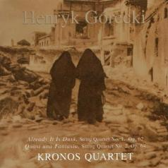 Kronos Quartet (Кро­нос-квар­тет): Kronos Quartet - String Quartets 1,2: Already It Is Dusk: Quasi Una Fantasia