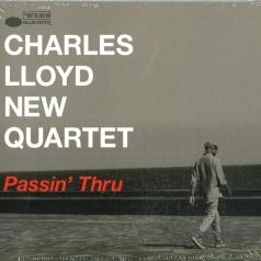 Charles Lloyd (Чарльз Ллойд): Passin' Thru