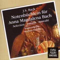 Tragicomedia (Трагикомедия): Notenbuchlein Fur Anna Magdalena Bach