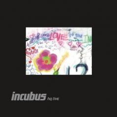 Incubus (Инкобус): Hq Live