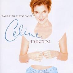 Celine Dion (Селин Дион): Falling Into You