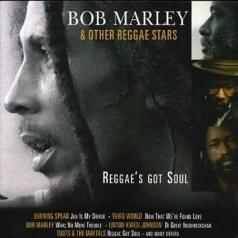 Bob Marley (Боб Марли): Reggae'S Got Soul