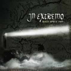 In Extremo (Ин Экстремо): Raue Spree 2005