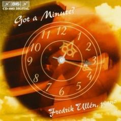 Fredrik Ullen: Got A Minute? Aspects On Chopin'S Minute Waltz