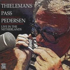 Toots Thielemans (Тутс Тилеманс): Live In The Netherlands