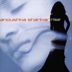 Anoushka Shankar (Анушка Шанкар): Rise