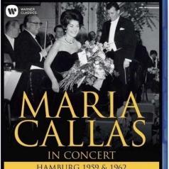 Maria Callas (Мария Каллас): Maria Callas In Concert - Hamburg 1959 & 1962