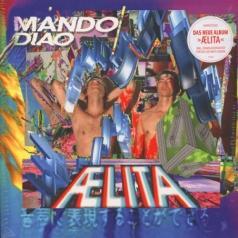 Mando Diao (Мандо Диао): Aelita