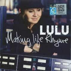 Lulu (Лулу): Making Life Rhyme