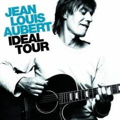 Jean-Louis Aubert (Жан-Луи Обер): Ideal Tour