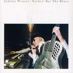 Johnny Winter (Джонни Винтер): Nothin' But The Blues