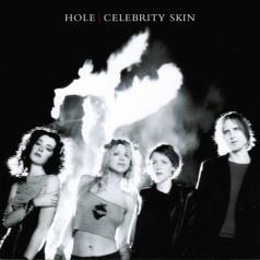 Hole (Хоул): Celebrity Skin