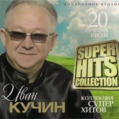 Иван Кучин: Super Hits Collection (Digipack)