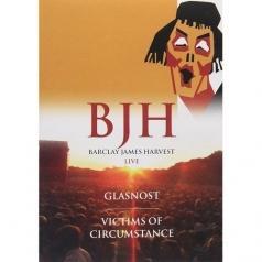 Barclay James Harvest (Барклай Джеймс Харвест): Glasnost & Victims Of Circumstance
