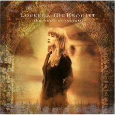 Loreena McKennitt (Лорина Маккеннитт): The Book Of Secrets