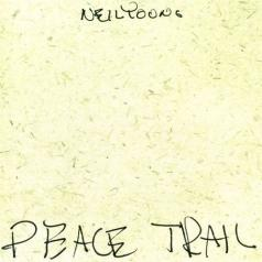 Neil Young (Нил Янг): Peace Trail