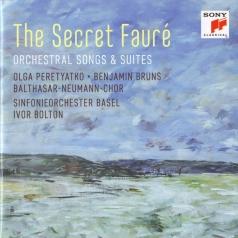 Gabriel Faure (Габриэль Форе): The Secret Faure: Orchestral Songs & Suites