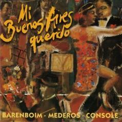 Daniel Barenboim (Даниэль Баренбойм): Mi Buenos Aires Querido