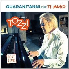 Umberto Tozzi (Умберто Тоцци): Quarant'anni che ti amo