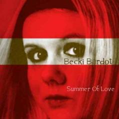 Becki Bardot (Бейки Бардот): Summer Of Love
